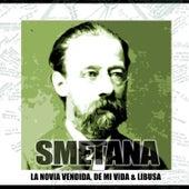 La Novia Vendida, De Mi Vida Y Libusa by Alfred Smodova