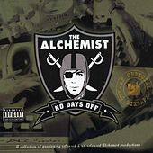 No Days Off by The Alchemist