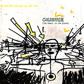 The Heart Is The Place by Goldrush
