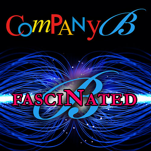 Fascinated (Re-Recorded / Remastered) by Company B