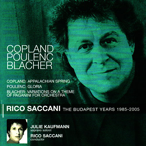 Copland: Appalachian Spring - Poulenc: Gloria - Blacher: Variations on a Theme of Paganini for Orchestra by Budapest Philharmonic Orchestra