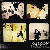 The Stereo And God (mini album) by Joy Zipper