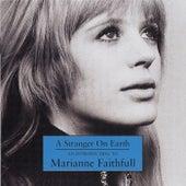 A Stranger On Earth: An Introduction To Marianne Faithfull by Marianne Faithfull