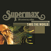 Save The World by Supermax