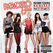 Patron Tequila (Remixes) by Paradiso Girls