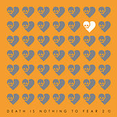 Death Is Nothing To Fear 2 by Various Artists