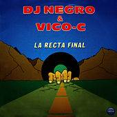 La Recta Final by Vico C