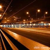 Tokyo Calling 3 von Various Artists