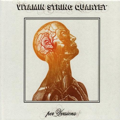 Per_Versions by Vitamin String Quartet