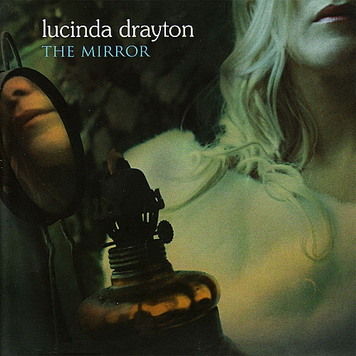 The Mirror by Lucinda Drayton