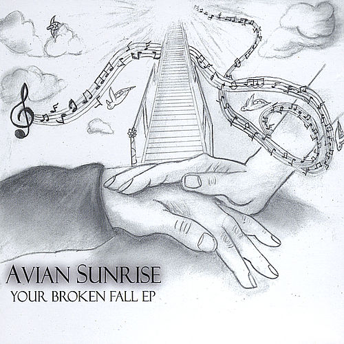Your Broken Fall Ep by Avian Sunrise