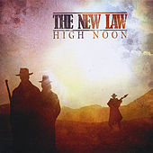 High Noon by The New Law