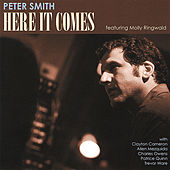 Here It Comes (Featuring Molly Ringwald) by Peter Smith