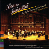 Live From Jordan Hall by New England Conservatory Wind Ensemble