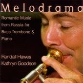 Melodrama by Randall Hawes