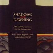Shadows and Dawning by John Sampen