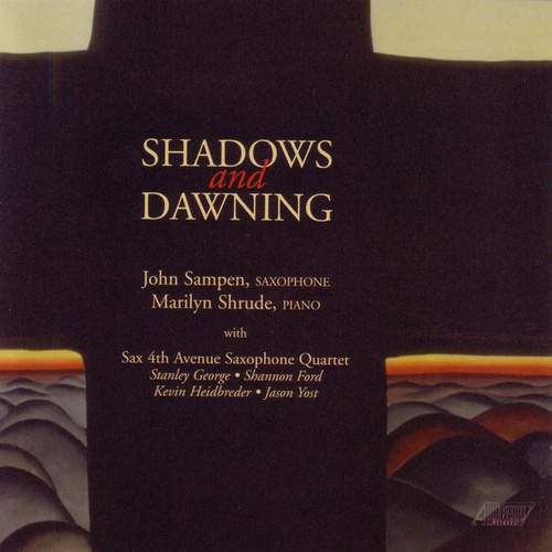 Shadows and Dawning by John Sampen