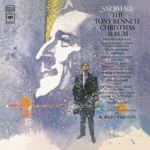 Snowfall: The Tony Bennett Christmas Album by Tony Bennett