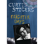 Brighter Days by Curtis Stigers