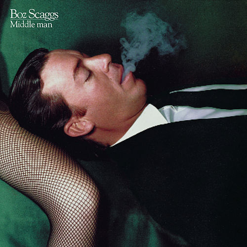 Middle Man by Boz Scaggs