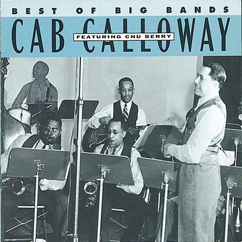 Best Of The Big Bands by Cab Calloway