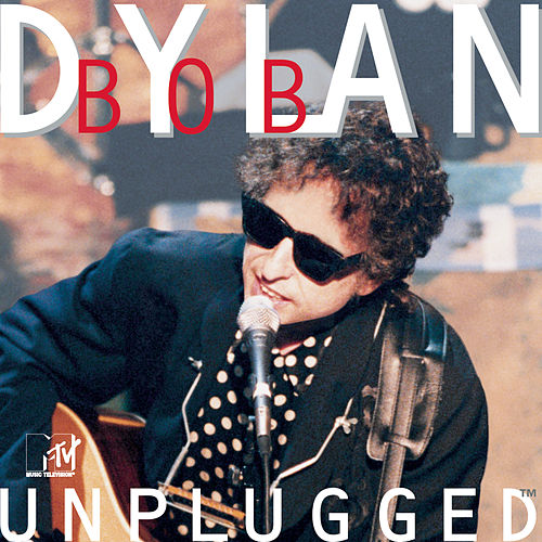 MTV Unplugged by Bob Dylan