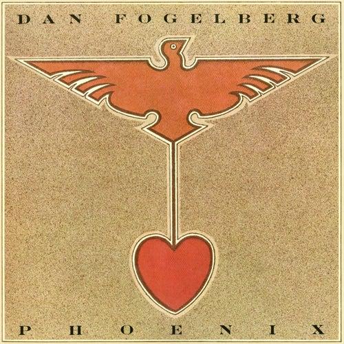 Phoenix by Dan Fogelberg