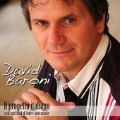 Il Progetto Italiano by David Baroni