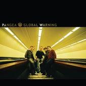 Global Warning by Pangea