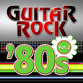 Guitar Rock 80s Vol.2 by KnightsBridge
