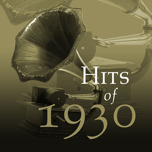 Hits Of 1930 by The Starlite Orchestra