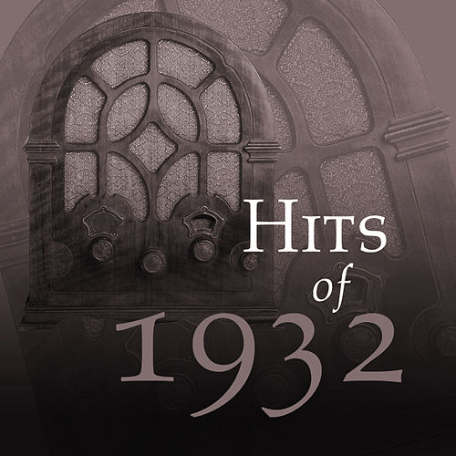 Hits Of 1932 by The Starlite Orchestra