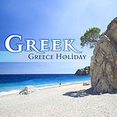 Greek - Greece Holiday by Various Artists