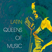 Latin - Queens of Music by Various Artists