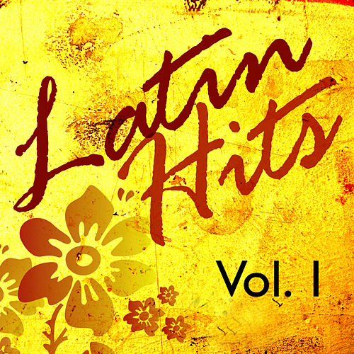 Latin Hits Vol.1 by Various Artists