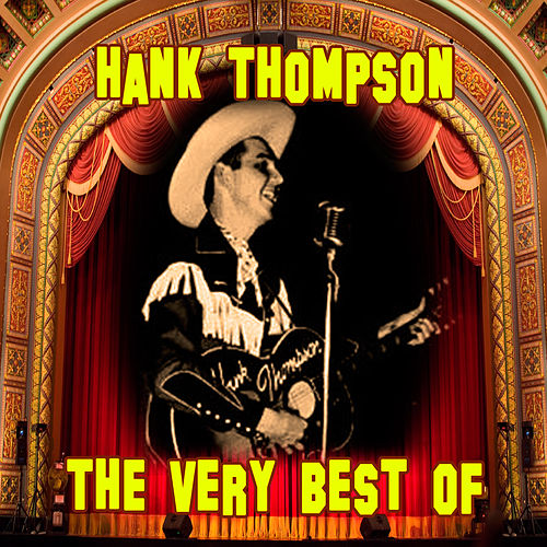 The Very Best Of by Hank Thompson