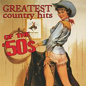 Greatest Country Hits Of The 50s by Various Artists