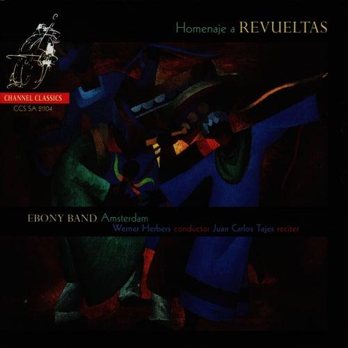 Revueltas: Homenaje a Revueltas by Ebony Band