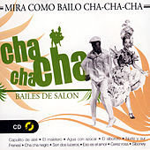 Bailes De Salón, Cha Cha Cha by Various Artists