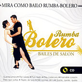 Bailes De Salón, Rumba Bolero by Various Artists