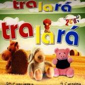 Tralará by Canciones Y Cuentos Infantiles