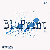 BluPrint EP by BluPrint & KosmetiQ