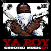 Shooter Music Vol. 2 by Ya Boy