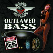 Outlawed Bass by Bass Outlaws