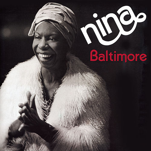 Baltimore by Nina Simone