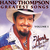 Greatest Songs Vol. 1 by Hank Thompson