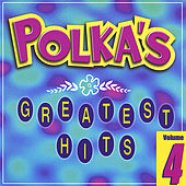 Polka's Greatest Hits, Vol. 4 by Various Artists