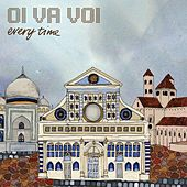 Everytime by Oi Va Voi