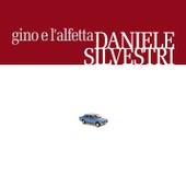 Gino E L'Alfetta by Daniele Silvestri