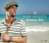 Summer Love by Mark Medlock